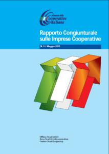 N.5 – RAPPORTO CONGIUNTURALE SULLE IMPRESE COOPERATIVE – Maggio 2015