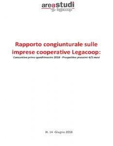 RAPPORTO CONGIUNTURALE SULLE IMPRESE COOPERATIVE LEGACOOP – GIUGNO 2018