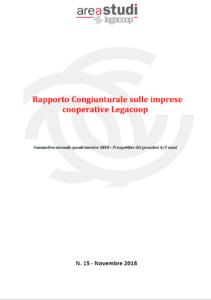 RAPPORTO CONGIUNTURALE SULLE IMPRESE COOPERATIVE LEGACOOP – NOVEMBRE 2018