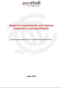 RAPPORTO CONGIUNTURALE SULLE IMPRESE COOPERATIVE LEGACOOP BOLOGNA – LUGLIO 2019