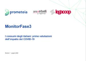 MonitorFase3 «I consumi degli italiani: prime valutazioni dell'impatto del COVID-19»