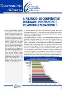 Osservatorio Alleanza: Il rilancio: Le cooperative di giovani, innovazione e ricambio generazionale