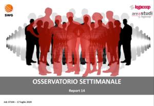 Osservatorio Covid-19 «Le valutazioni degli italiani sulla gestione e l'evoluzione dell'epidemia»