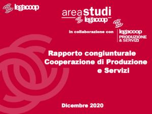 Rapporto congiunturale Cooperazione di Produzione e Servizi – Dicembre 2020