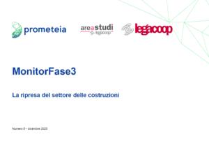 MonitorFase3 «La ripresa del settore delle costruzioni»