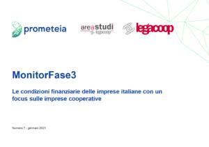 MonitorFase3«Le condizioni finanziarie delle imprese italiane con un focus sulle imprese cooperative»