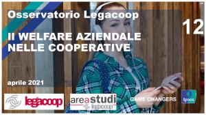 Osservatorio legacoop: Il welfare aziendale nelle cooperative italiane