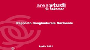Rapporto congiunturale Legacoop Aprile 2021